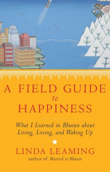 A Field Guide to Happiness revised